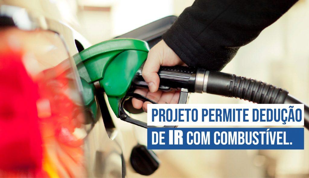 Projeto permite dedução de IR com combustível.