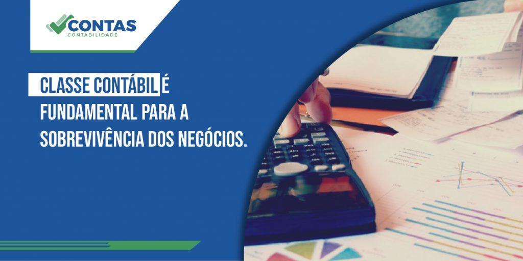 Classe Contábil é fundamental para a sobrevivência dos negócios.