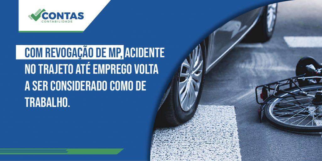 Com revogação de MP, acidente no trajeto até emprego volta a ser considerado como de trabalho.