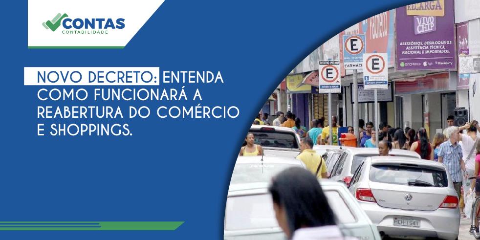 Novo decreto: Entenda como funcionará a reabertura do comércio e shoppings.