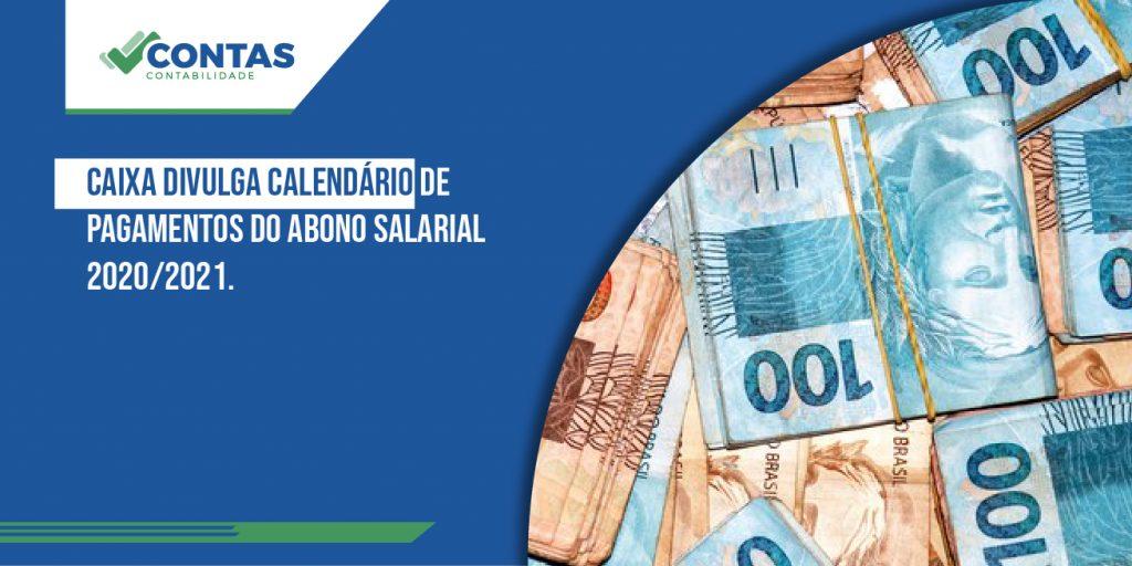 Caixa divulga calendário de pagamentos do Abono Salarial 2020/2021.