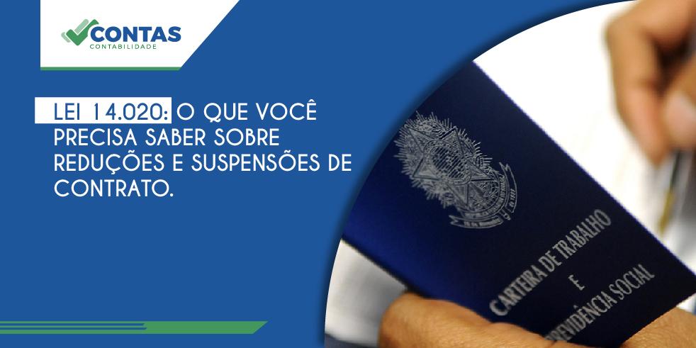 Lei 14.020: O que você precisa saber sobre reduções e suspensões de contrato.