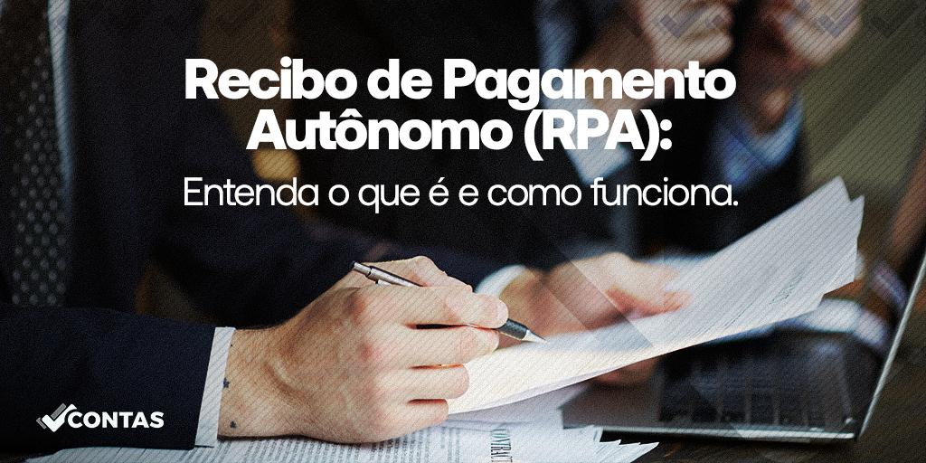 Recibo de Pagamento Autônomo (RPA): Entenda o que é e como funciona.
